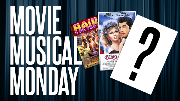 Movie Musical Monday